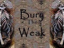 Bury The Weak