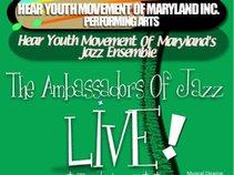 Hear Youth Movement Of Maryland's Jazz Ensemble - The Ambassadors Of Jazz