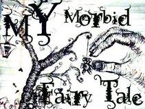 My Morbid Fairytale