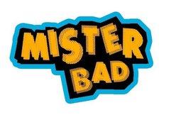 Image for MISTER BAD