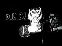 D.U.B!