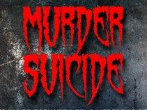 Murder Suicide