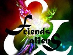 Friends & Aliens