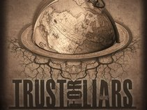 Trust for Liars