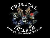 Critical Acclaim [Avenged Sevenfold Tribute Band]