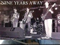Nine Years Away