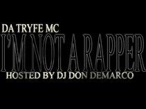 DA TRYFE MC