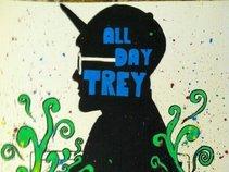 All Day Trey