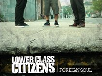 The Lower Class Citizens