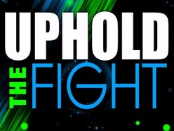 Image for Uphold The Fight