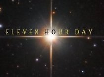 Eleven Hour Day