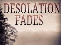Desolation Fades