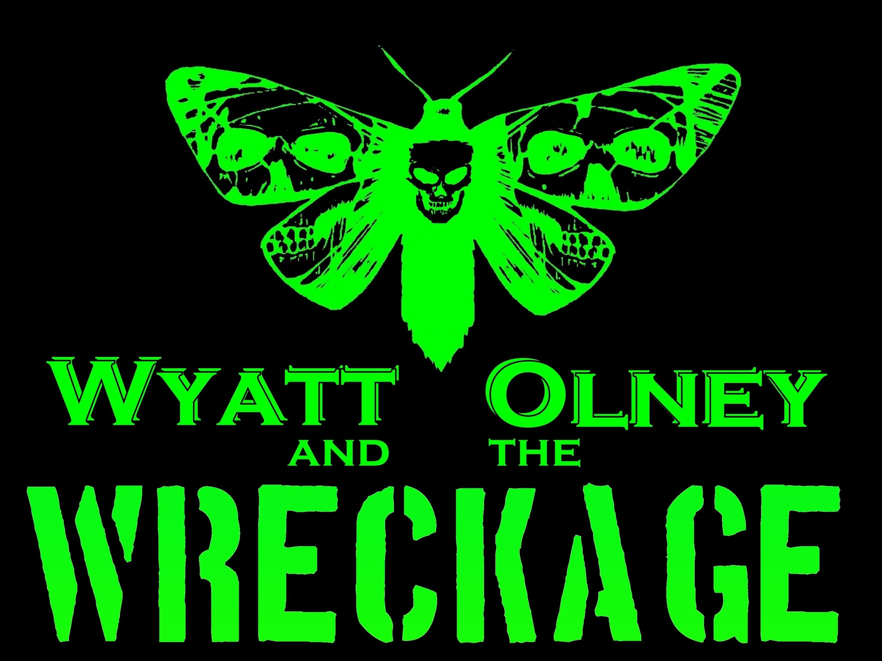 Image for Wyatt Olney and the Wreckage