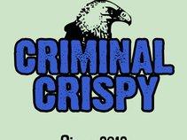 Criminal Crispy