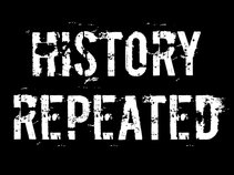 History Repeated
