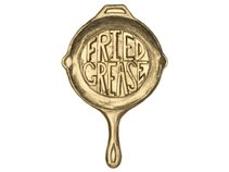 Fried Grease