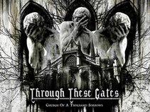 Through These Gates