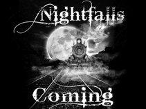 NIGHTFALL IS COMING