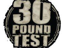 30 pound test