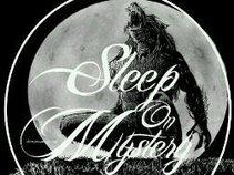 SLEEP ON MYSTERY