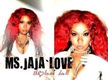 Ms. JaJa Love