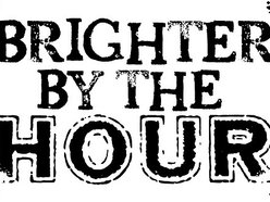 Image for Brighter By The Hour