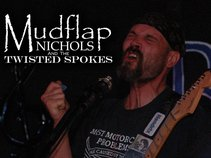 Mudflap Nichols and The Twisted Spokes