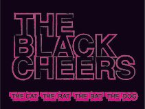 The Black Cheers