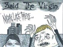 Said The Virgin