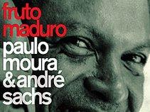 """Paulo Moura & André Sachs - """"Fruto Maduro"""""""