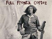 Full Frontal Cortez