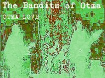 The Bandits of Otma