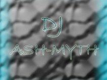 DJ ASH-MYTH