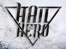 Hail The Hero