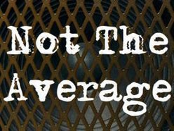 Image for Not The Average