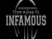 From Ashes To Infamous