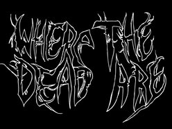 Image for Where The Dead Are