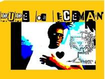 DUDE da ICEMAN