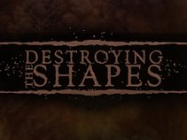 Destroying The Shapes