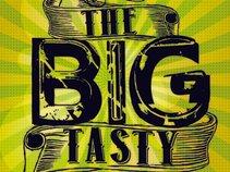 The BiG Tasty