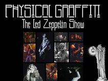 Physical Graffiti - The Led Zeppelin Tribute Show