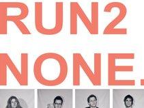 RUN2NONE