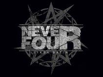 NEVER FOUR