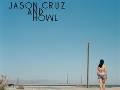Image for JASON CRUZ and the HOWL