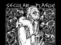 Secular Plague