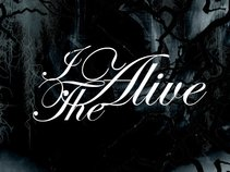 I, The Alive
