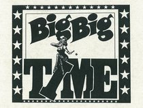 Big Big Time