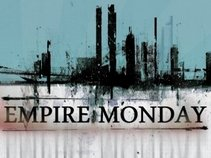 Empire Monday