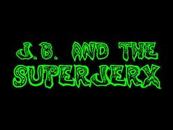 Image for j.b. and the superjerx