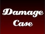 Damage Case